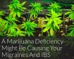 A Marijuana Deficiency Might Be Causing Your Migraines And IBS - Reset.me-1